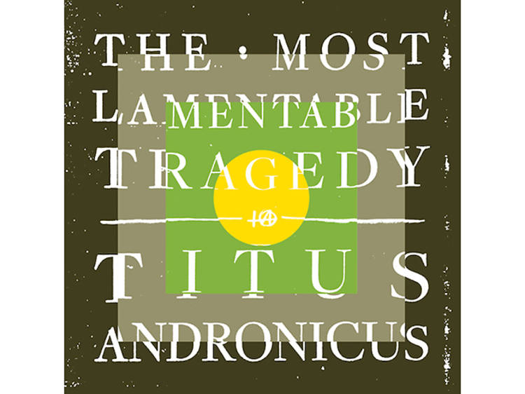 Titus Andronicus, The Most Lamentable Tragedy