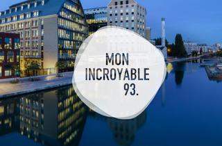 Mon incroyable 93