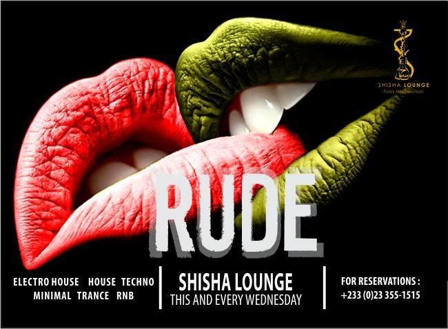 RUDE at Shisha Lounge | Wednesdays
