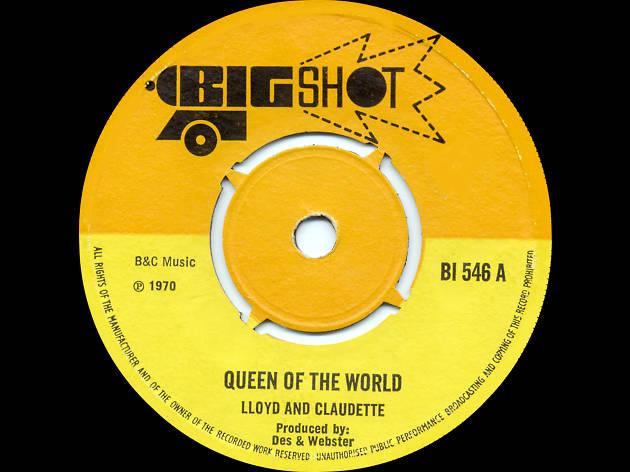 lloyd & claudette, queen of the world