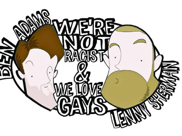 Camden Fringe: We're Not Racist and We Love Gays