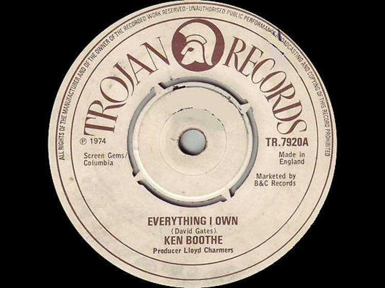 'Everything I Own' – Ken Boothe