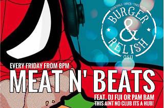 Meat 'n' Beats at Burger & Relish
