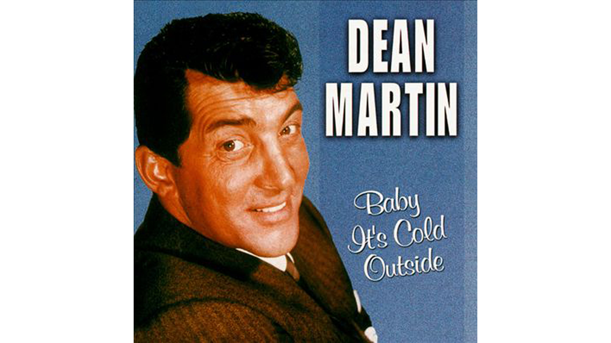 Dean Martin – 'Baby, It's Cold Outside' cover art