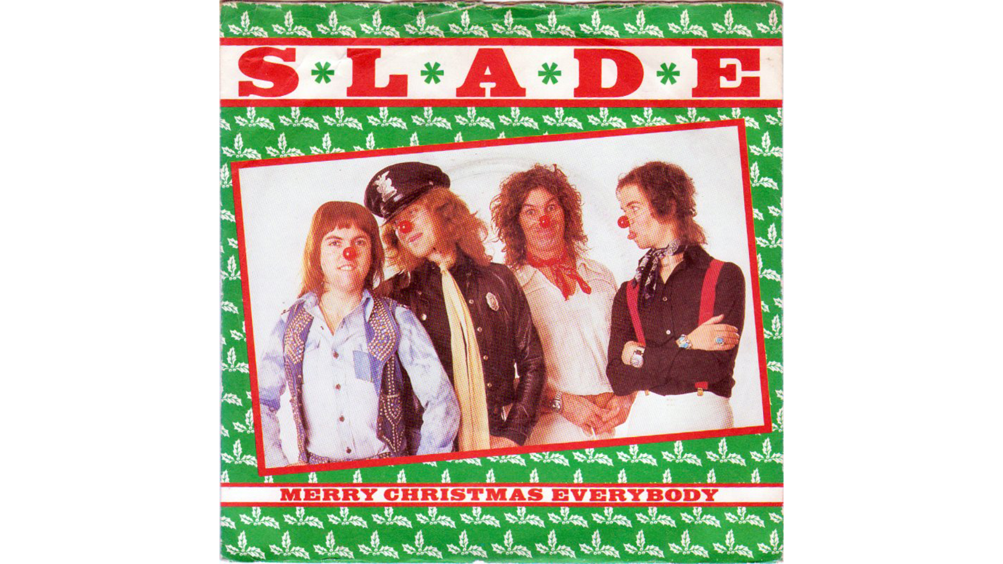 'Merry Xmas Everybody' – Slade. '