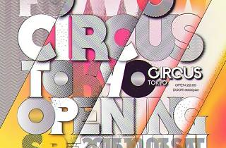 Powwow:Circus Tokyo Opening Special