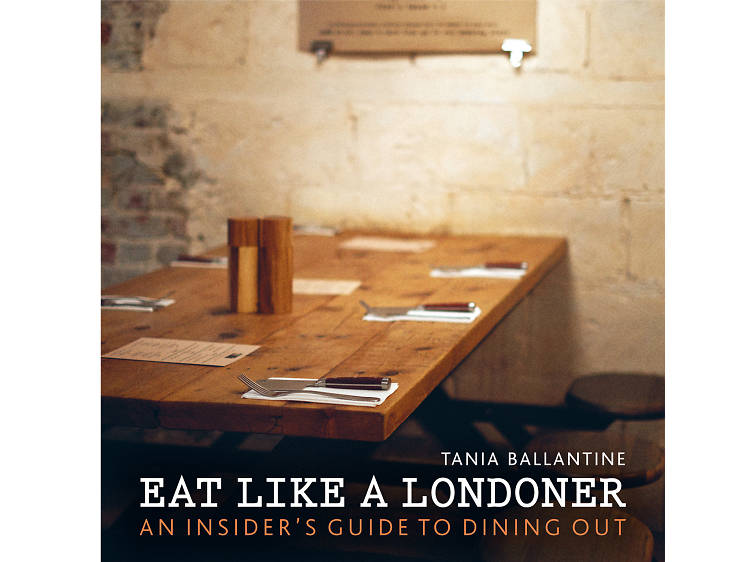 Eat Like a Londoner...