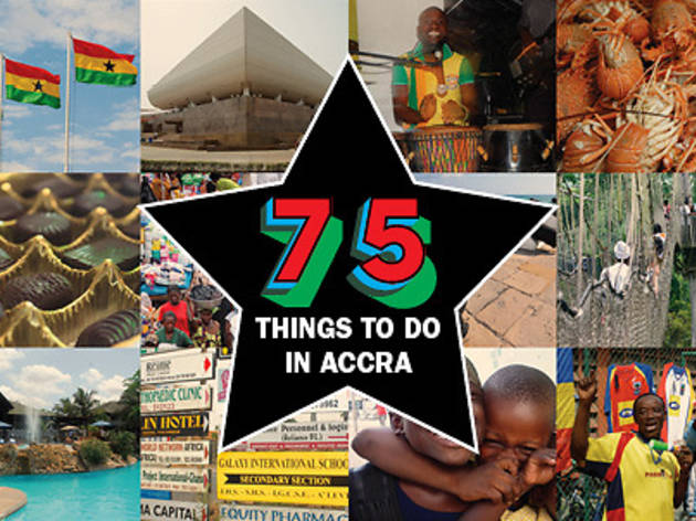 75 things to do in Accra and Ghana