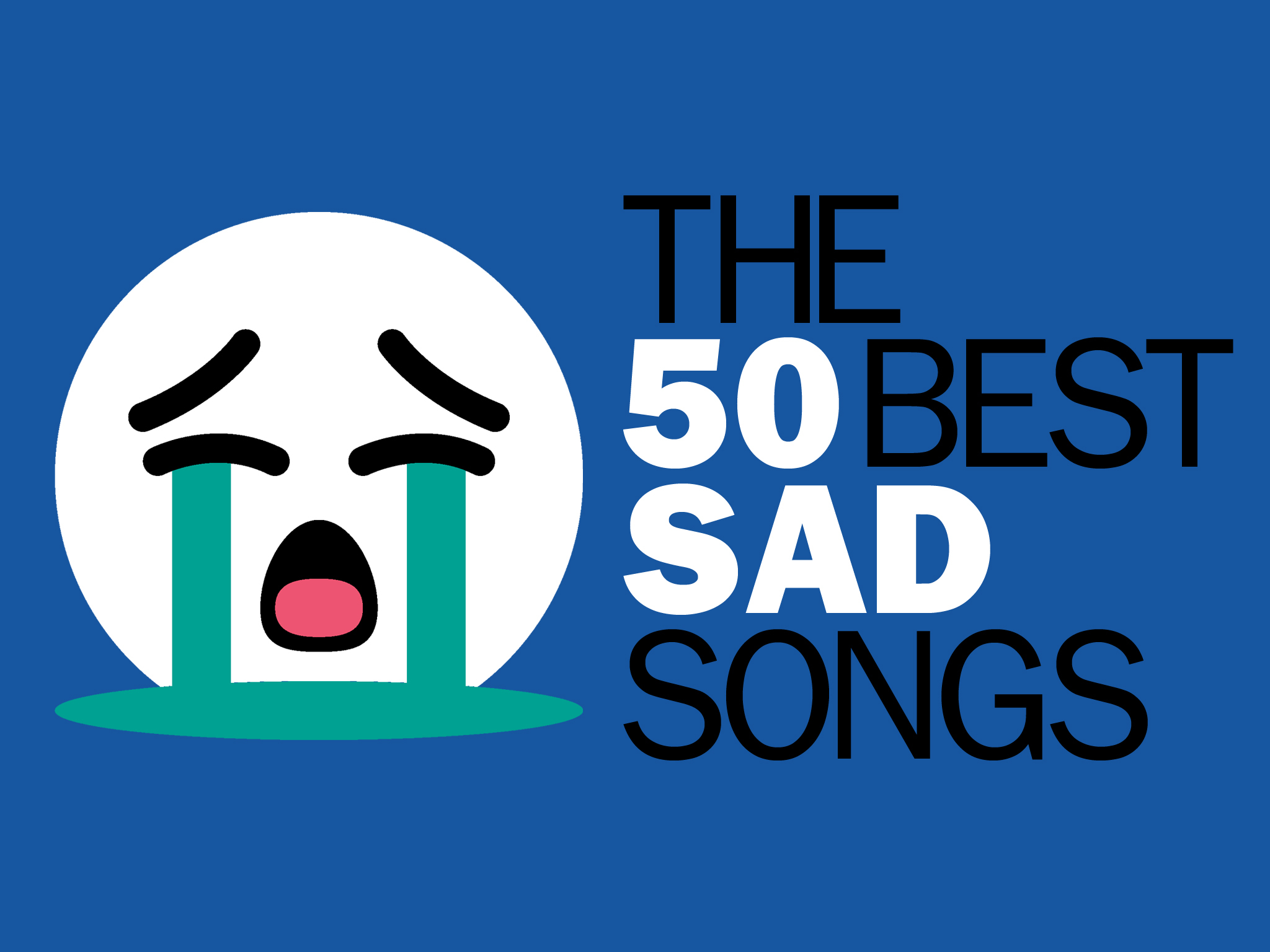 Most popular sad songs