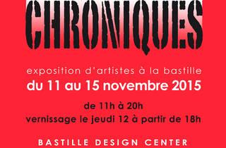 Exposition Chroniques, Artistes à la Bastille, Paris (75)