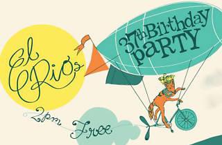 El Rio's 37th Birthday