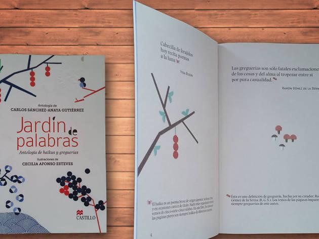 Jardín de palabras: Antología de Haikus y greguerías (Antólogo Carlos Sán- chez-Anaya)
