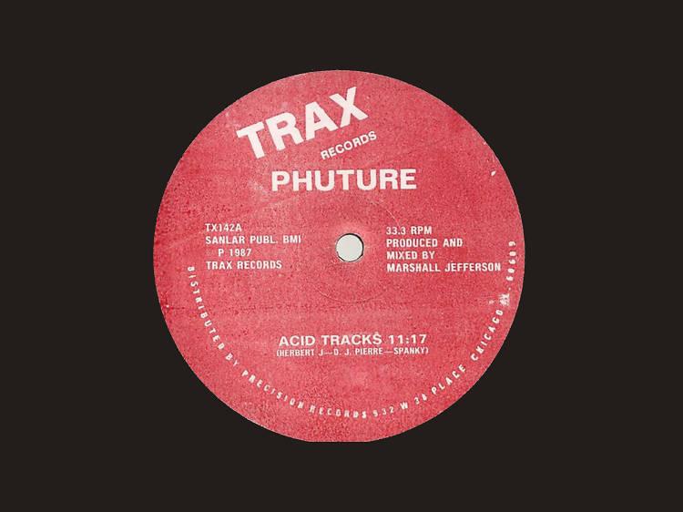 'Acid Trax' – Phuture
