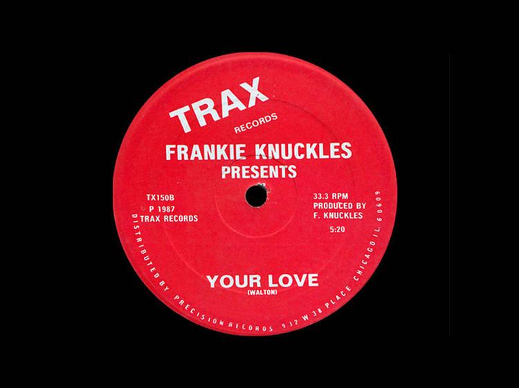 'Your Love' – Frankie Knuckles / Jamie Principle