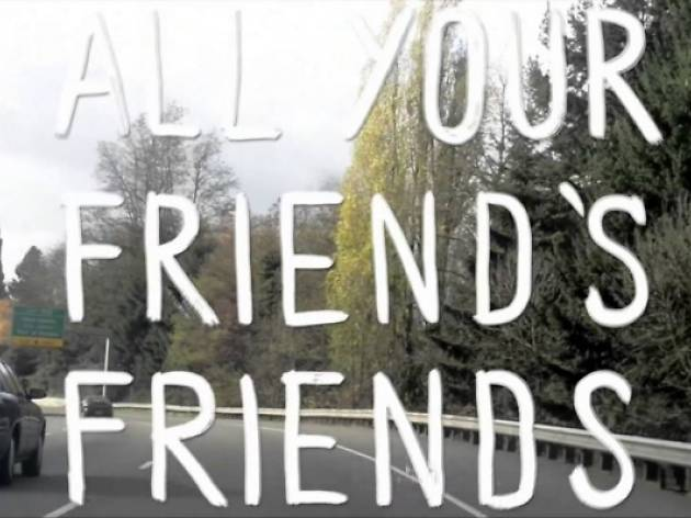 All Your Friend's Friends