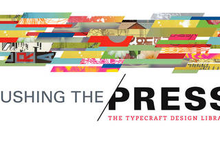 Pushing the Press: The Typecraft Design Library