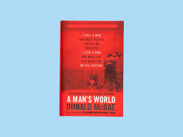 Christmas gift guide: sports - A Man's World by Donal McRae