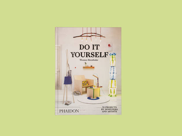 'Do It Yourself: 50 Projects'