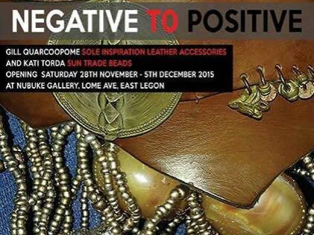 Negative to Positive exhibition, Nubuke foundation, East Legon