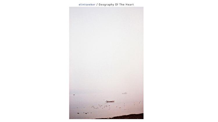 Elintseeker – Geography of the Heart