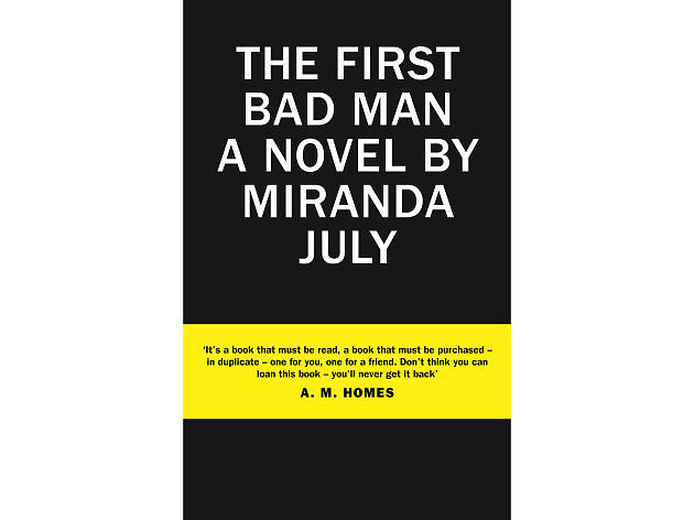 The First Bad Man, by Miranda July