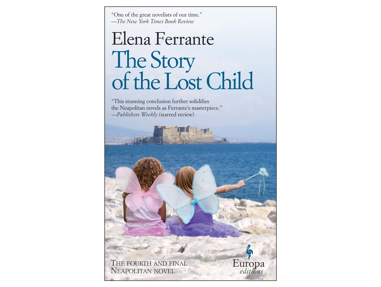 The Story of the Lost Child, by Elena Ferrante