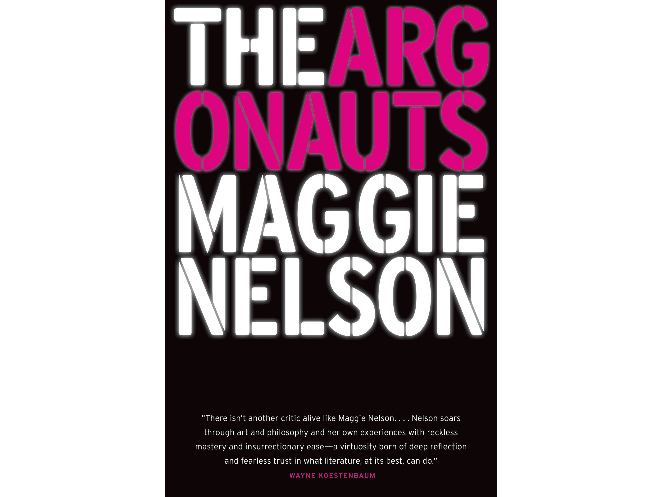 The Argonauts, by Maggie Nelson