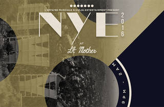 NYE at LA Mother