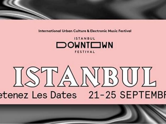 L'arrivée du Downtown Festival : İstanbul in Paris