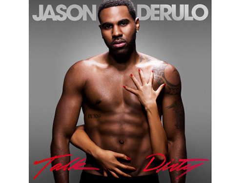 """Talk Dirty to Me"" by Jason Derulo"