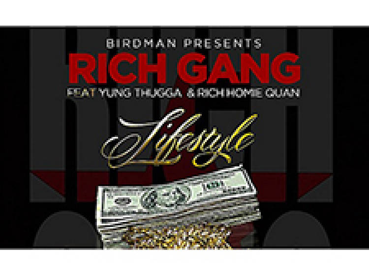 """""""Lifestyle"""" by Rich Gang"""