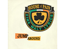 """Jump Around"" by House of Pain"