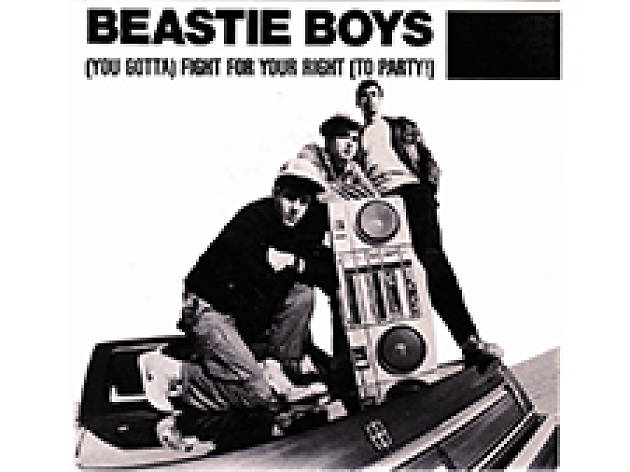 """(You Gotta) Fight For Your Right (To Party)"" by Beastie Boys"