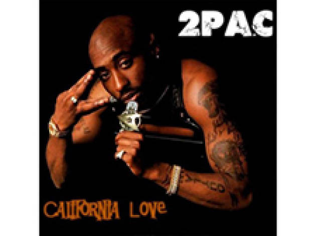"""California Love"" by 2pac"