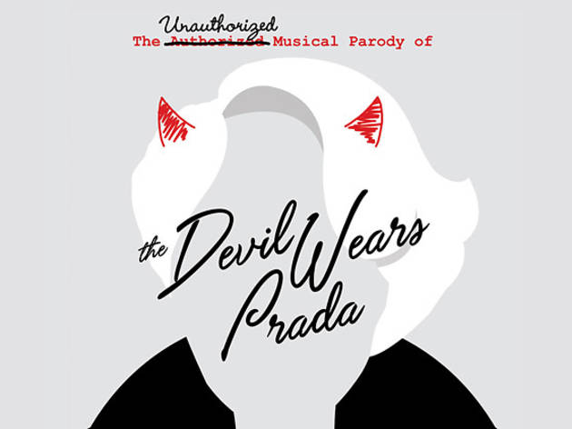 The Unauthorized Musical Parody of The Devil Wears Prada