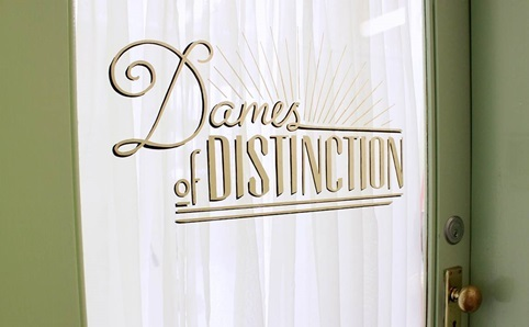 Dames of Distinction