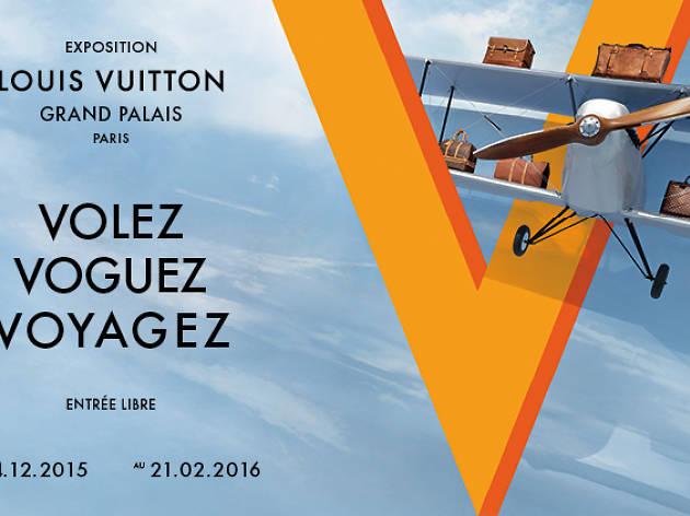 Volez, Voguez, Voyagez : Louis Vuitton