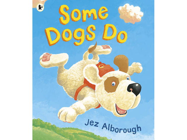 100 best children's books: Some Dogs Do