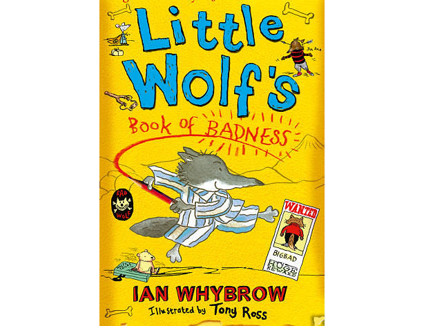 100 best children's books: Little Wolf's Book of Badness