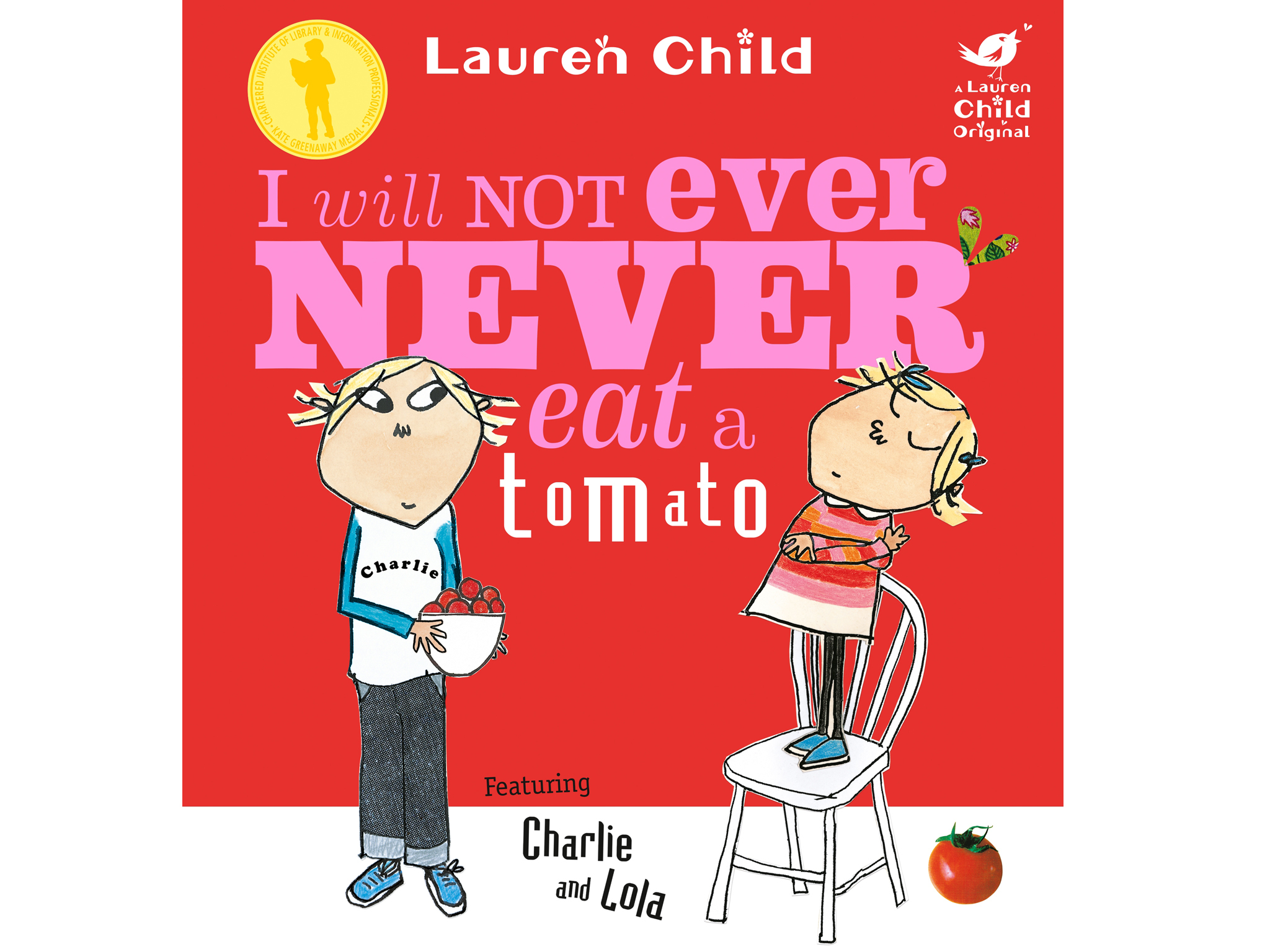 100 best children's books: I will not ever never eat a tomato