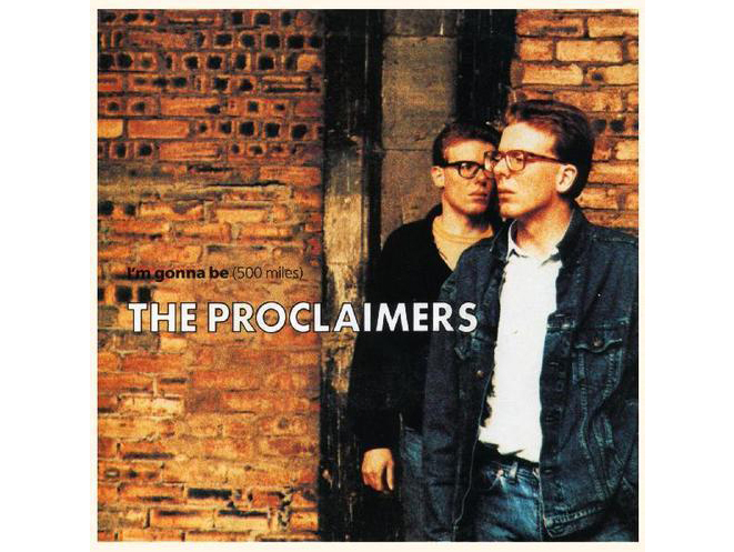 """500 Miles (I'm Gonna Be)"" by the Proclaimers"