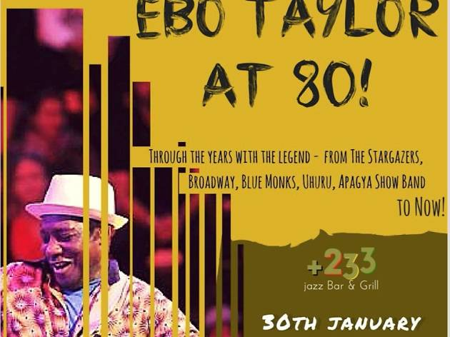 Ebo Taylor at 80, 233 Jazz bar and grill, Accra, Ghana