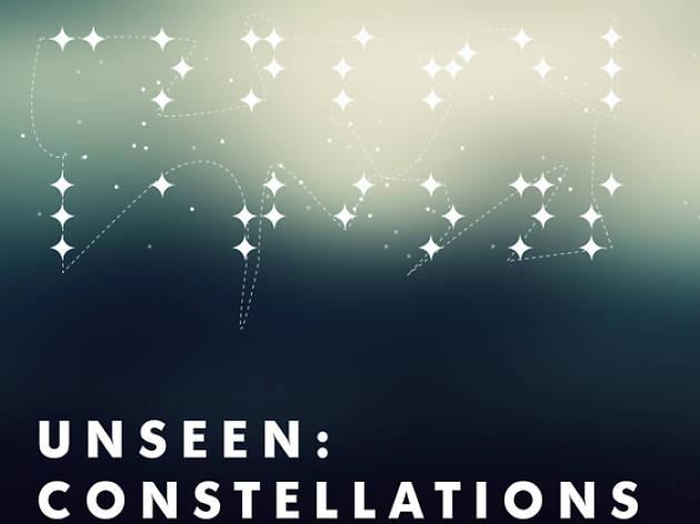 Unseen: Constellations