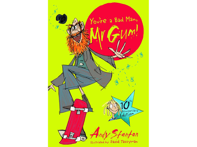 100 best children's books: You're a Bad Man Mr. Gum