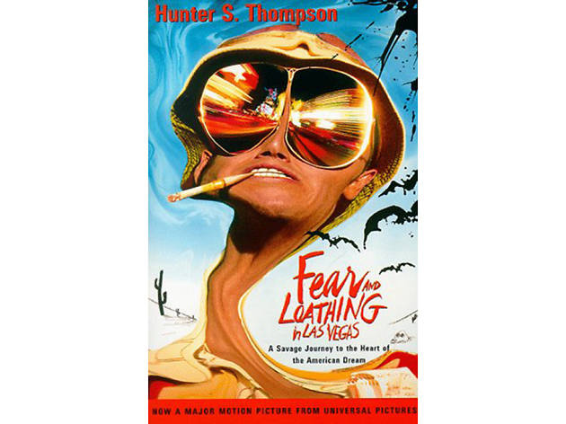 Fear and Loathing in Las Vegas, by Hunter S. Thompson