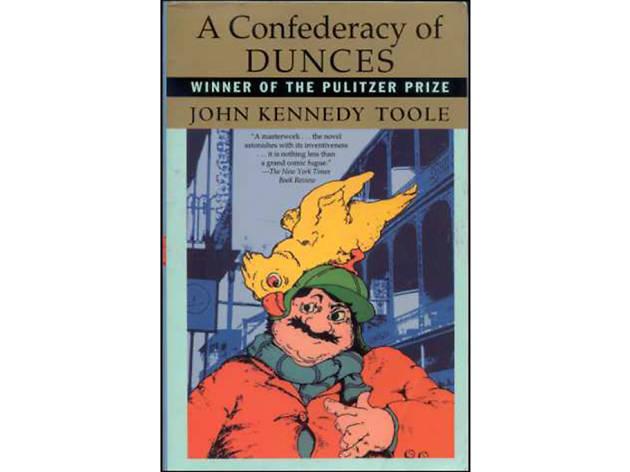 A Confederacy of Dunces, by John Kennedy Toole