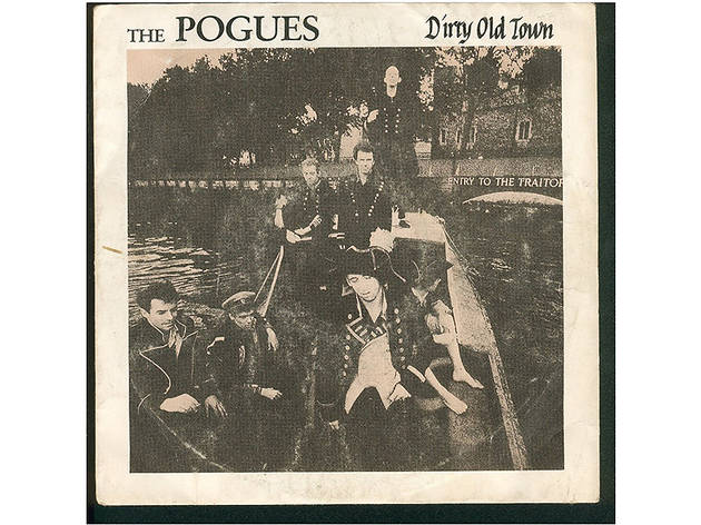 """Dirty Old Town"" by the Pogues"