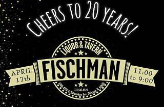 Fischman's 20 Year Anniversary