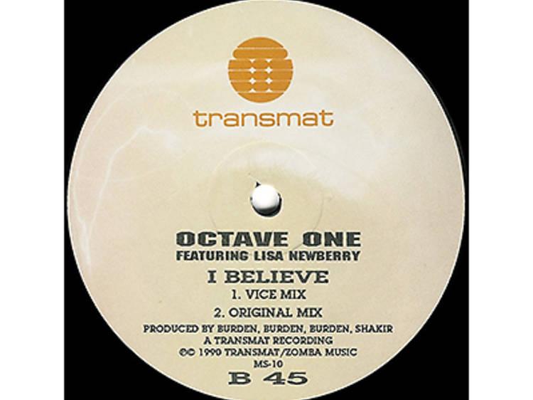 "Octave One, ""I Believe"" (1990)"