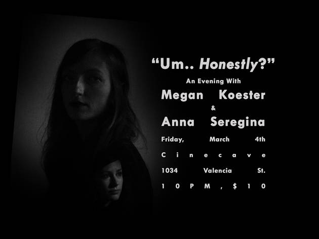 Umm HONESTLY? with Megan Koester and Anna Seregina
